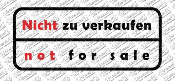 Nicht zu verkaufen - not for sale 2 Farbig