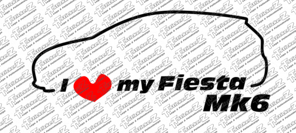 I Love my Fiesta Mk6 - Links - zweifarbig