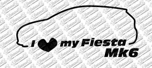 ST00041 I Love my Fiesta Mk6 - Links - einfarbig