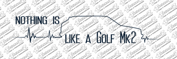 nothing is like a Golf Mk2